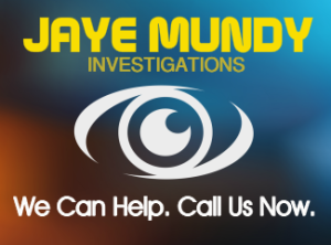 Contact Jaye Mundy Investigations
